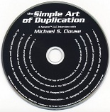 The Simple Art of Duplication by Michael S. Clouse