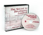 The Secret to Developing Leaders