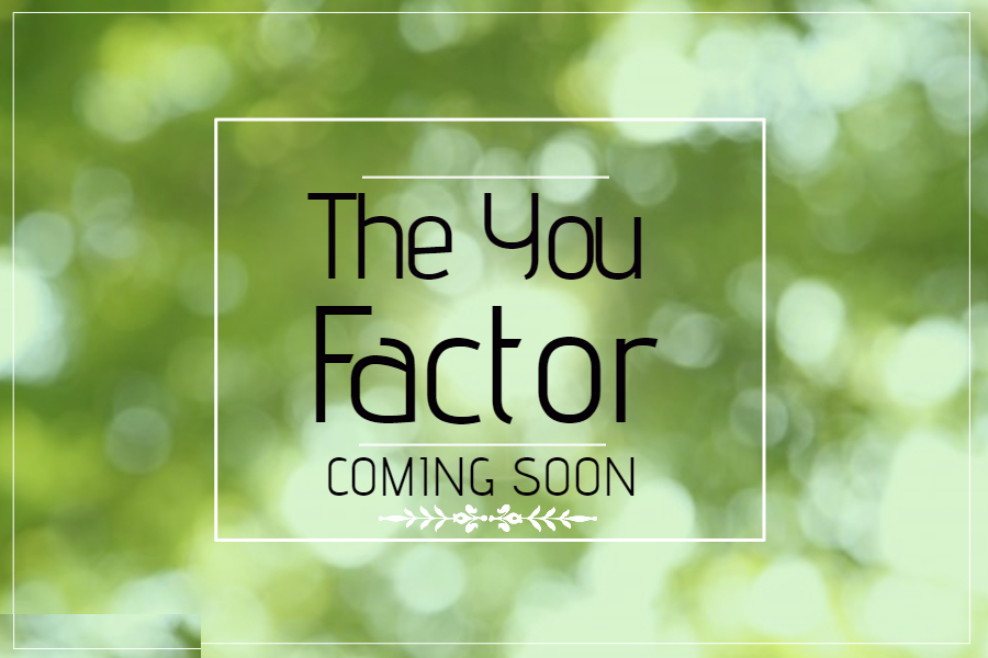 The You Factor